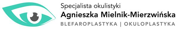 Agnieszka Mielnik-Mierzwińska  – Specjalista chorób oczu
